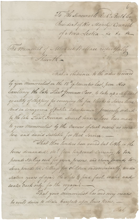 Memorial of Michael Wallace, Commissioner for removing the Blacks to Sierra Leone, to Richard Bulkeley, President of H.M. Council, seeking authority to enter into agreements on behalf of Government.