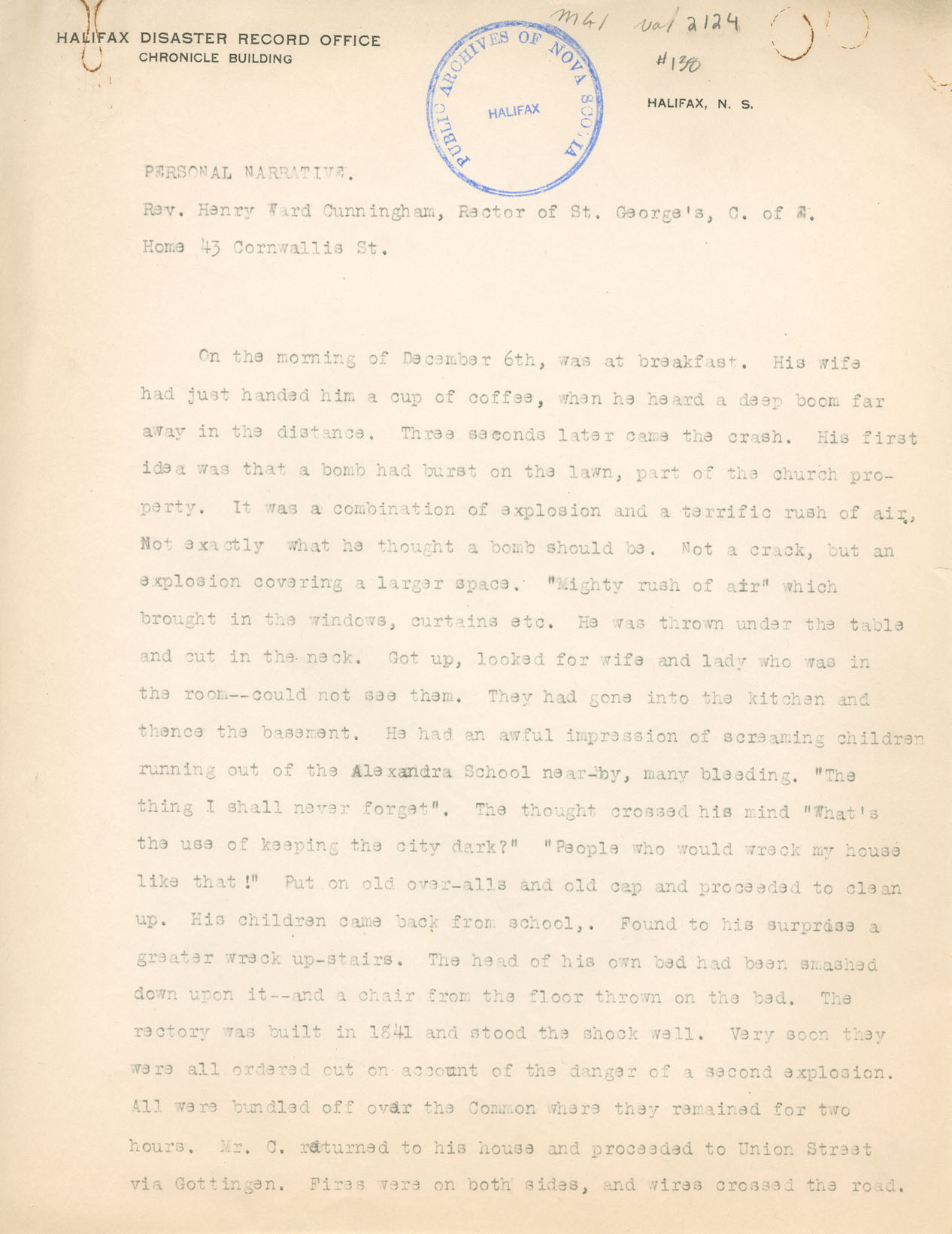 Explosion : Personal Narrative given by Rev. H.W. Cunningham, Rector of St. Georges Anglican Church, Halifax to Archibald MacMechan, Director, Halifax D