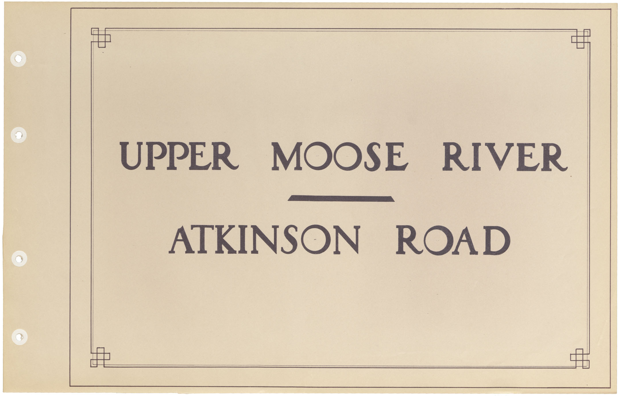 Upper Moose River - Atkinson Road