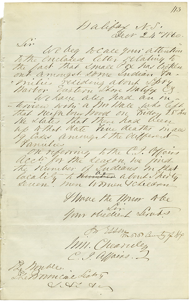 Mikmaq : Letter from Chearnley to the Provincial Secretary regarding small pox among the Mikmaq at Spry harbour, Halifax County on the Eastern Shore.