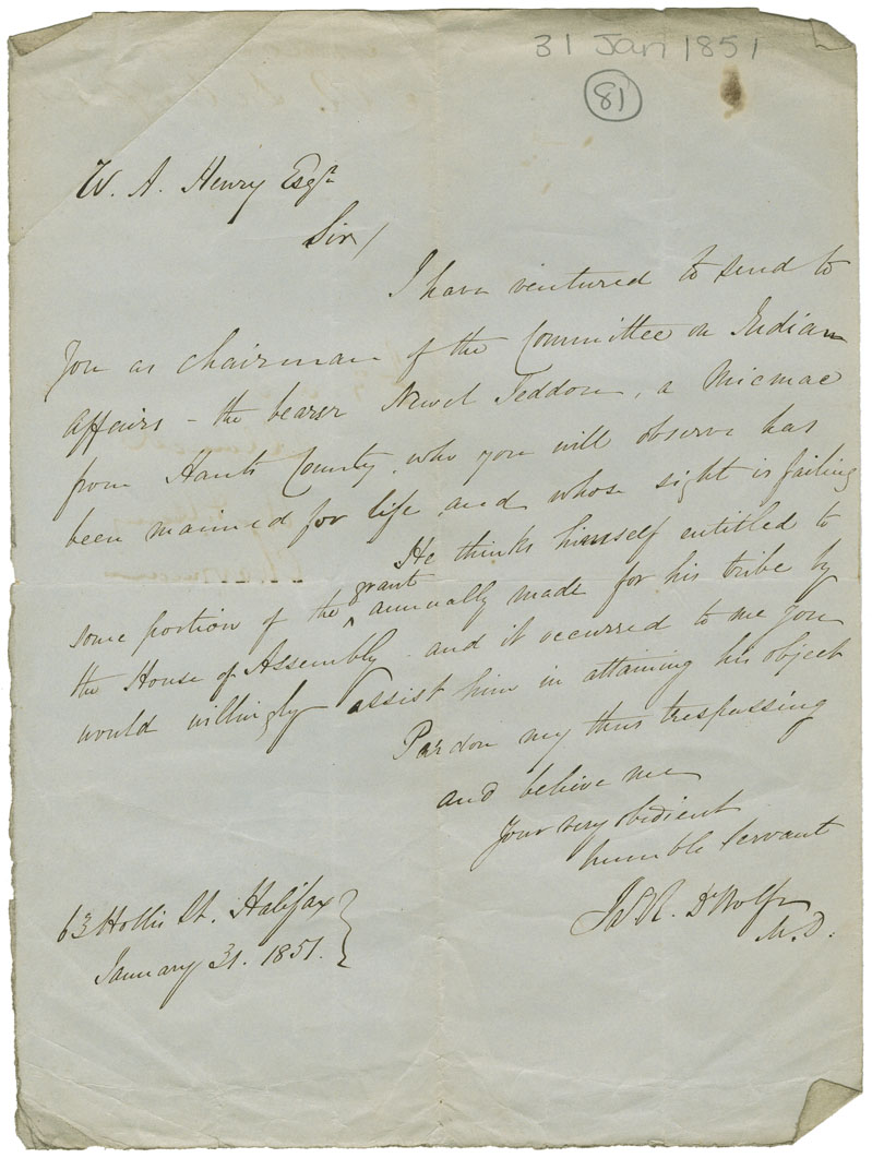 Letter of James R. De Wolfe, MD, to W.A. Henry, Chairman of the Committee on Indian Affairs, asking aid for Newal Jeddore, a Mi'kmaq from Hants County who has been