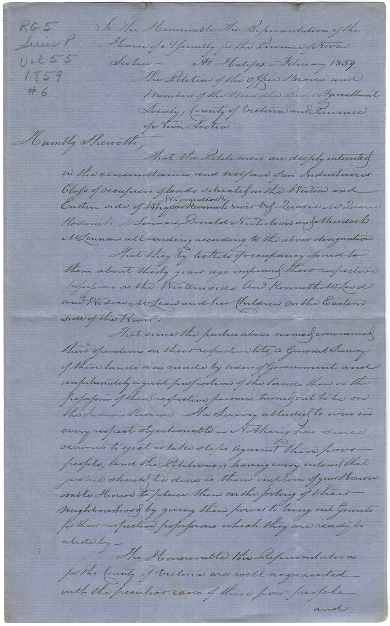 Petition of the Middle River Agricultural Society, Victoria County, concerning a survey of the Mi'kmaq reserve which shows certain lands occupied by white men to actually belong to the Mi'kmaq.
