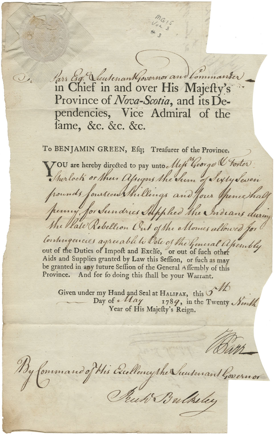 Directive from Lieutenant-Governor John Parr to Benjamin Green, Treasurer of the Province, for payment to George & Foster Sherlock for sundries supplied to the Mi'kmaq during the late rebellion.