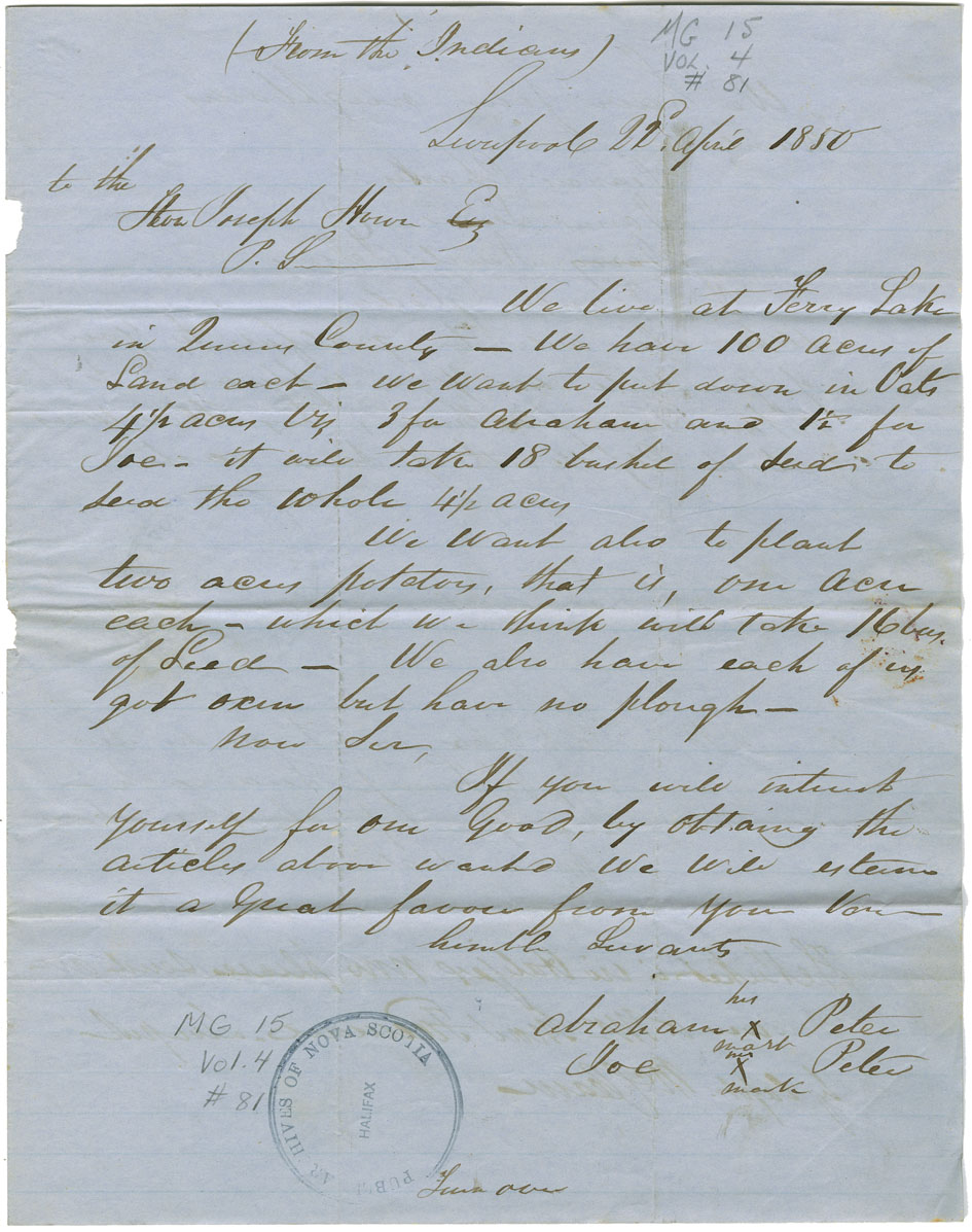 Petition from two Mi'kmaq men, Abraham and Joe Peter, asking for oats, potatoes, and a plough for their land near Liverpool.