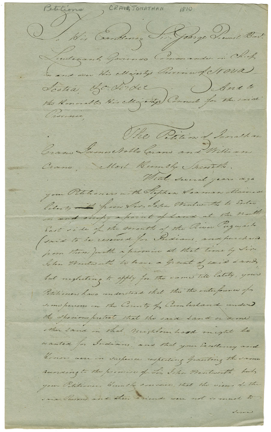 Petition for a licence of occupation by Crane and others. Some years ago the petitioners obtained leave to occupy a point of land at the northeast side of the mouth of the River Pugwash. People have protected it on behalf of the Mi'kmaq but the petitioners maintain they wish the Mi'kmaq there to cut lumber for them in exchange for rum. Request a more ample licence of occupation than that originally given them by Gov. John Wentworth. Noted: