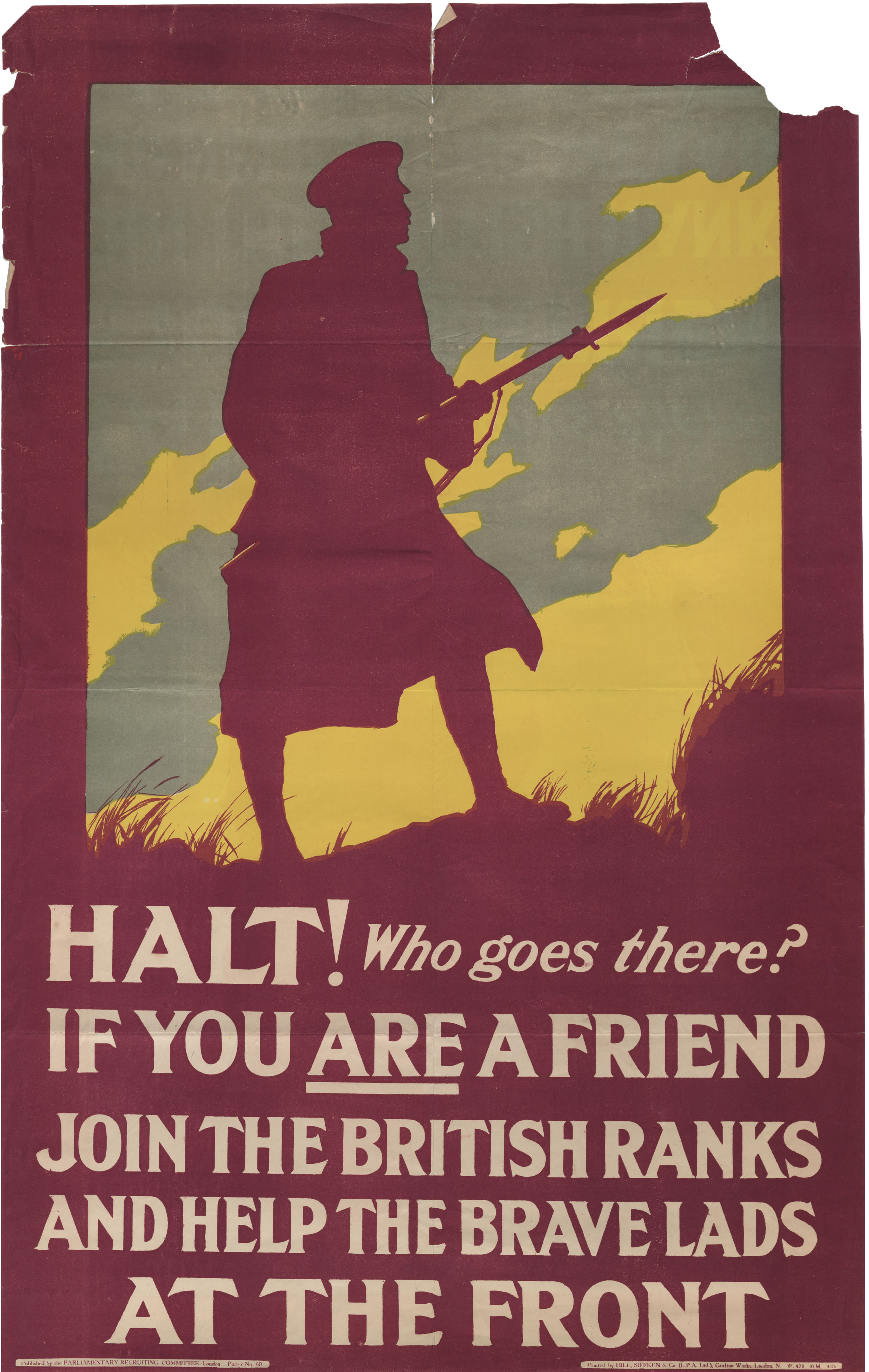 Halt! Who Goes There? If you are friend join the British ranks and help the brave lads at the front