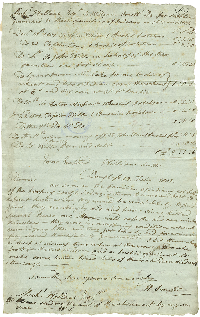 Invoice from William Smith to Michael Wallace for supplies provided for Mi'kmaq relief. Also includes letter from Smith to Wallace noting that once the Mi'kmaq recovered from whooping cough, he advised them where game was located and the Mi'kmaq then had a successful hunt, killing several bears, one moose and wildcats.