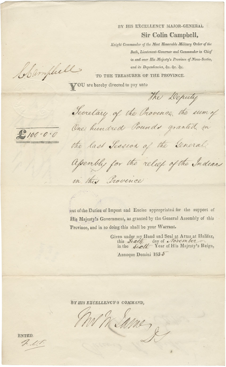 Warrant to the Deputy Secretary of the Province from Sir Colin Campbell for £100-0-0 for Mi'kmaq relief.