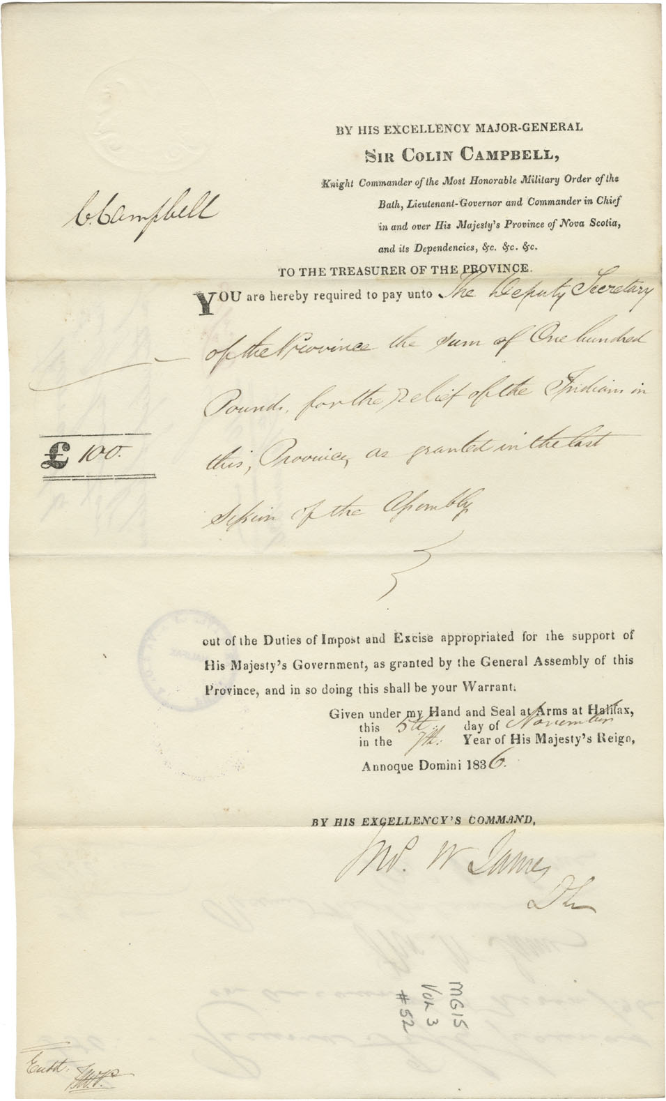 Warrant from the Provincial Secretary for £100-0-0 for the relief of Mi'kmaq, from Sir Colin Campbell.