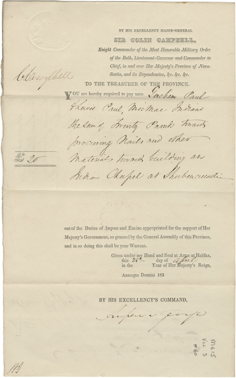 Warrant from Sir Colin Campbell to Graham Paul for £20-0-0 for building a chapel at Shubenacadie.