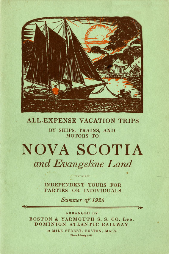 ''All-Expense Vacation Trips by Ships, Trains, and Motors to Nova Scotia and Evangeline Land''