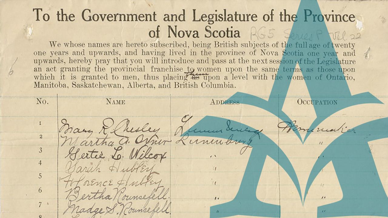 Suffrage in Nova Scotia: Making our Mark